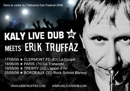 KALY LIVE DUB meets ERIK TRUFFAZ